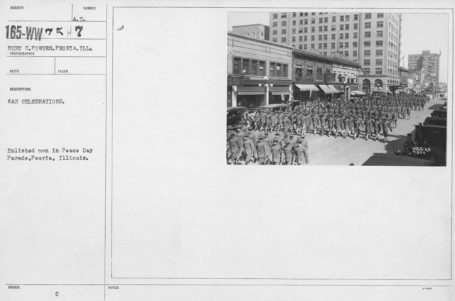 Ceremonies - Illinois - War Celebrations. Enlisted men in Peace Day Parade, Peoria, Illinois