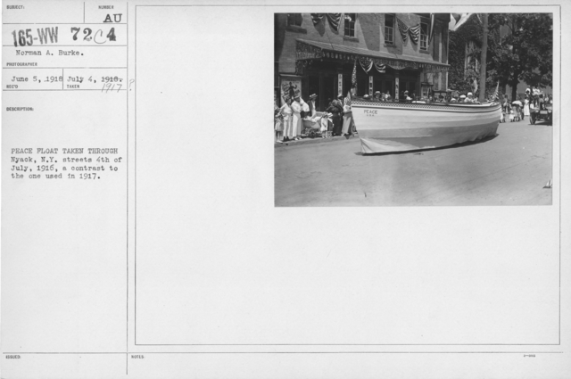 Ceremonies - Independence Day, 1917 - Peace Float taken through Nyack, N.Y. streets 4th of July, 1916, a contrast to the one used in 1917