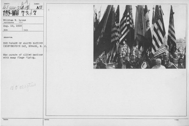 Ceremonies - Independence Day, 1918 - Amer. Misc. - The Parade of Allied Nations Independence Day, Newark, N.J. The parade of allied nations with many flags flying