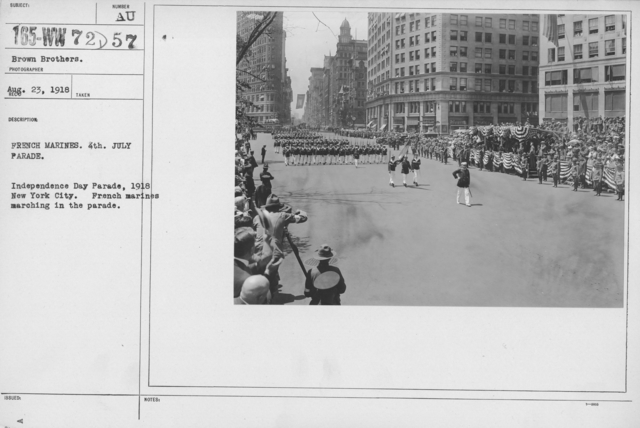 Ceremonies - Independence Day, 1918 - French Marines. 4th July Parade. Independence Day Parade, 1918 New York City. French marines marching in the parade