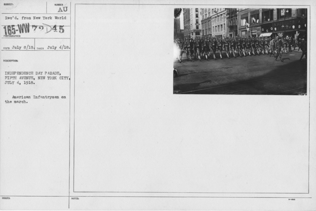 Ceremonies - Independence Day, 1918 - Independence Day Parade, Fifth Avenue, New York City, July 4, 1918. American Infantrymen on the march