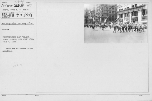 Ceremonies - Independence Day, 1918 - Independence Day Parade, Fifth Avenue, New York City, July 4, 1918. American of German birth marching