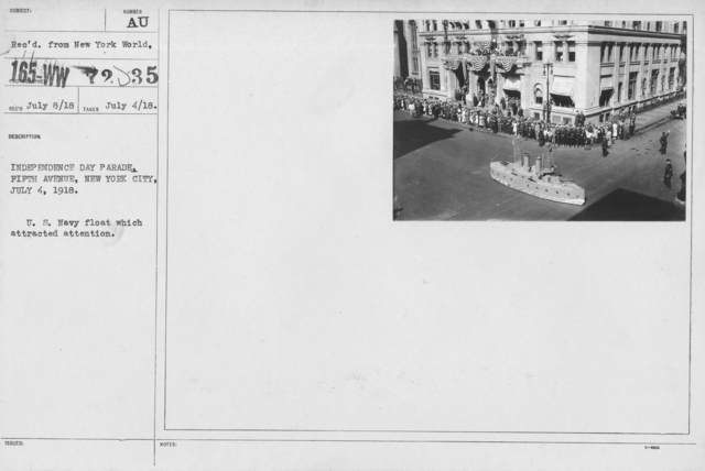 Ceremonies - Independence Day, 1918 - Independence Day Parade, Fifth Avenue, New York City, July 4, 1918. U.S. Navy float which attracted attention