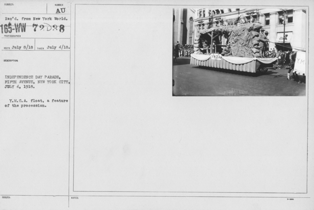Ceremonies - Independence Day, 1918 - Independence Day Parade, Fifth Avenue, New York City, July 4, 1918. Y.M.C.A. float, a feature of the procession