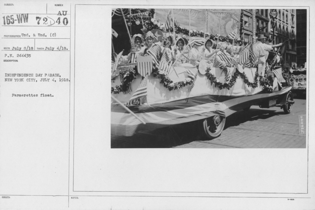 Ceremonies - Independence Day, 1918 - Independence Day Parade, New York City, July 4, 1918. Farmerettes float