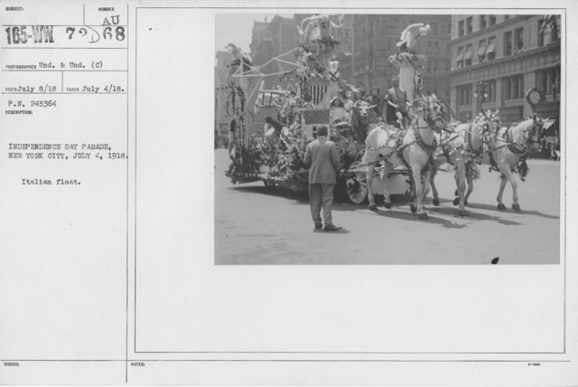 Ceremonies - Independence Day, 1918 - Independence Day Parade, New York City, July 4, 1918. Italian float