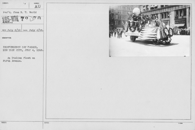 Ceremonies - Independence Day, 1918 - Independence Day Parade, New York City, July 4, 1918. An Italian float on Fifth Avenue