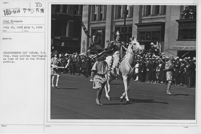 Ceremonies - Independence Day, 1918 - Independence Day Parade, N.Y. City. Miss Lillian Barrington as Joan of Arc in the French section