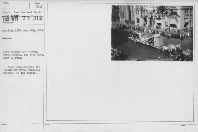 Ceremonies - Independence Day, 1918 - Indpendence Day Parade, Fifth Avenue, New York City, July 4, 1918. Float representing the Pelham Bay Naval Training Station, in the parade