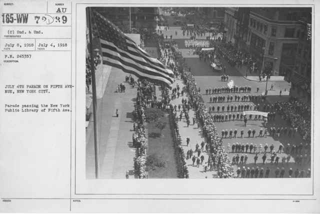 Ceremonies - Independence Day, 1918 - July 4th Parade on Fifth Avenue, New York City. Parade passing the New York Public Library of Fifth Ave