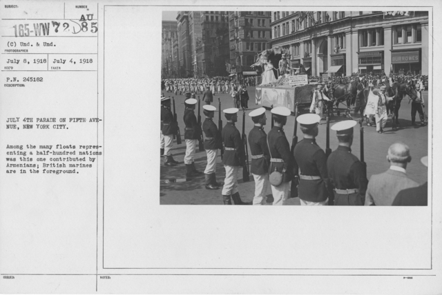 Ceremonies - Independence Day, 1918 - July 4th Parade on Fifth Avenue, New York City. Among the many floats representing a half-hundred nations was this one contributed by Armenians; British marines are in the foreground