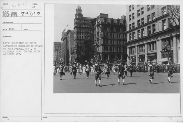 Ceremonies - Independence Day, 1918 - Loyal Americans of Swiss extraction marching in Fourth of July Parade, N.Y., in costumes worn in the reign of Louis XVI