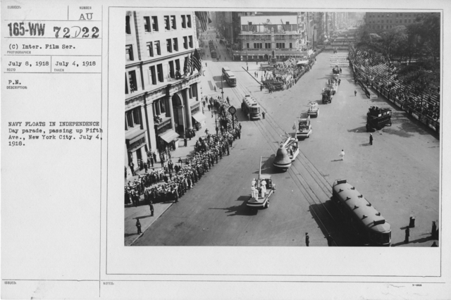Ceremonies - Independence Day, 1918 - Navy Floats in Independence Day parade, passing on Fifth Ave., New York City. July 4, 1918