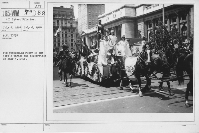 Ceremonies - Independence Day, 1918 - The Venezuelan float in New York's parade and celebration on July 4, 1918