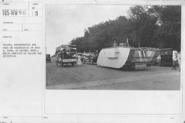 Ceremonies - Independence Day Parades (All States) - Floats, representing war used in celebration of July 4, 1918, at McCook, Nebr., under auspices of Allied War Societies
