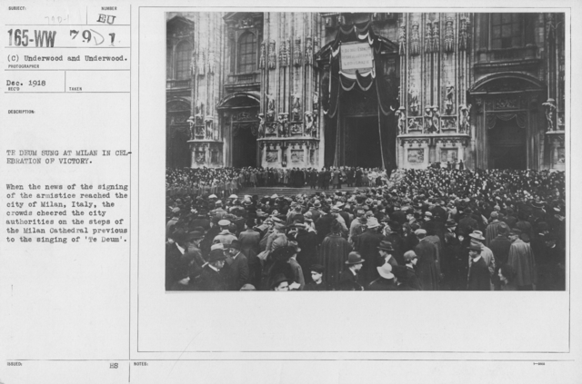 Ceremonies - Italy (Milan) - The Deum sung at Milan in celebration of victory. When the news of the signing of the armistice reached the city of Milan, Italy, the crowds cheered the city authorities on the steps of the Milan Cathedral previous to the singing of 'Te Deum'