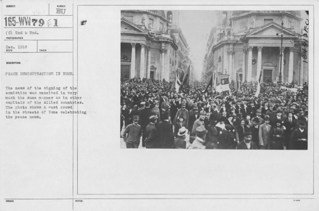 Ceremonies - Italy (Rome) - Peace demonstrations in Rome. The news of the signing of the armistice was received in very much the same manner as in other capitals of the Allied countries. The photo shows a vast crowd in the streets of Rome celebrating the peace news
