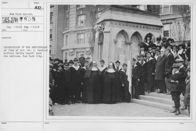 Ceremonies - Joan of Ark Day, 1918 -  New York - Celebration of the Anniversary of Joan of Arc. Mr. J. Sanford Salters (white beard) made the address. New York City
