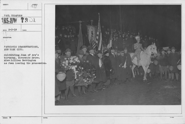 Ceremonies - Joan of Ark Day, 1918 -  New York - Patriotic demonstrations, New York City. Celebrating Joan of Arc's birthday, Riverside Drive. Miss Lilian Barrington as Joan leading the procession