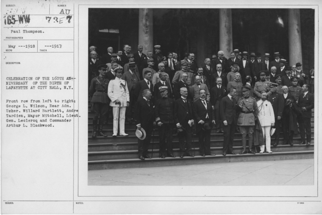 Ceremonies - Lafayette Day, 1918 - Celebration of the 160th anniversary of the birth of Lafayette at City Hall, N.Y. Front row from left to right: George L. Wilson, Rear Adm. Usher. Willard Bartlett, Andre Tardien, Mayor Mitchell, Lieut. Gen. Leclercq and Commander Arthur L. Blackwood