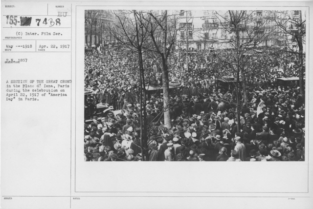 """Ceremonies - Liberations - France - A section of the great crowd in the Place de Iena, Paris during the celebration on April 22, 1917 of """"America Day"""" in Paris"""