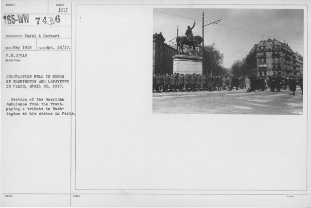 Ceremonies - Liberations - France - Celebration held in honor of Washington and Lafayette in Paris, April 22, 1917. Section of the Aemrican Ambulance from the front, paying a tribute to Washington at his statue in Paris