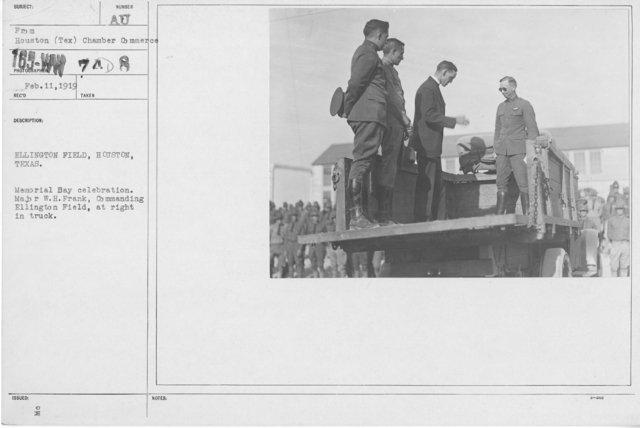 Ceremonies - Liberations - Memorial Day, 1918 - Ellington Field, Houston, Texas. Memorial Day celebration. Major W.H. Frank, Commanding Ellington Field, at right in truck