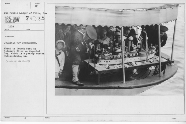 Ceremonies - Liberations - Memorial Day, 1918 - Memorial Day ceremonies. About to launch boat on Delaware River on Memorial Day, which is a yearly custom. Philadelphia, PA. (Model of U.S.S. Maine)