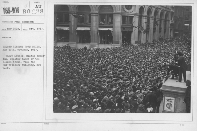 Ceremonies - Liberty Loans (War Finance Parade) - Second Liberty Loan Drive, New York, October, 1917. Harry Lauder, Scotch comedian, selling bonds of the second issue, from the Sub-Treasury building, New York