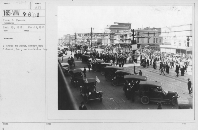 Ceremonies - Louisiana - A scene in Canal Street, New Orleans, LA., on Armistice Day