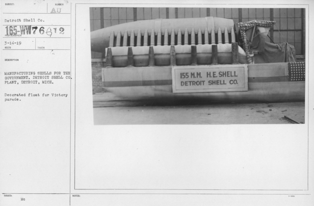 Ceremonies - Michigan - Manufacturing shells for the government. Detroit Shell Co. Plant, Detroit, Mich. Decorated float for Victory parade