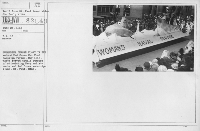 Ceremonies - Michigan thru New Jersey - Submarine Chaser Float in the second Red Cross War Fund Campaign Parade, May 1918, which served double purpose of stimulating Navy enlistments and Red Cross subscriptions. St. Paul, Minn