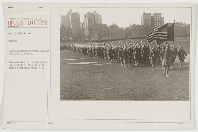 Ceremonies - Miscellaneous Reviews and Camp Scenes - Distinguished Service Awards of 27th Division.  Men passing in review after presentation of medals to men at Central Park, New York