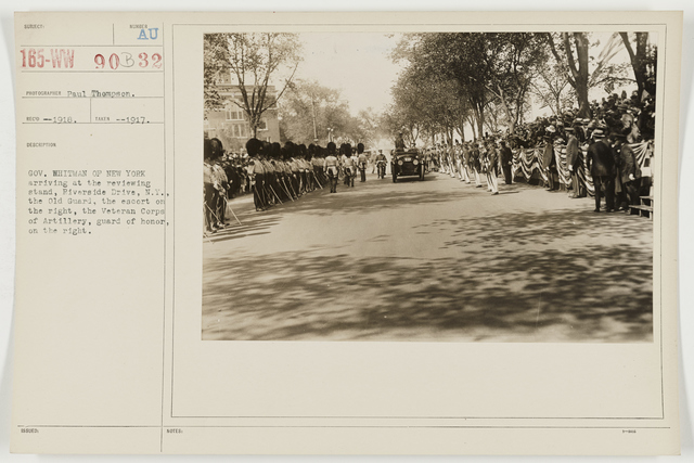 Ceremonies - Miscellaneous Reviews and Camp Scenes - Governor Whitman of New York arriving at the reviewing stand, Riverside Drive, New York, the Old Guard, the escort on the right, the Veteran Corps of Artillery, Guard of Honor, on the right