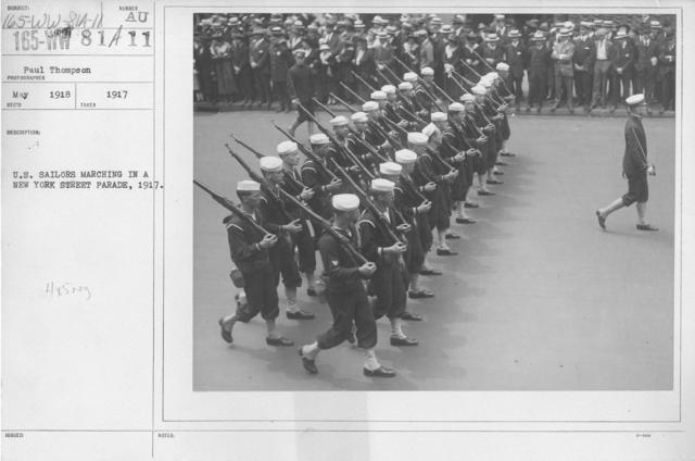 Ceremonies - Navy & Marines - U.S. Sailors marching in a New York Street Parade, 1917