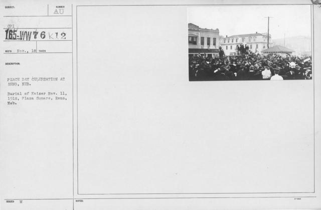 Ceremonies - Nebraska - Peace Day Celebration at Reno, Neb. Burial of Kaiser Nov. 11, 1918, Plaza Square, Reno, Neb