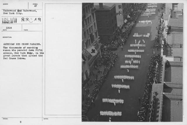 Ceremonies - New York - American Red Cross parades. The thousands of marching women who paraded down Fifth Avenue, New York City, in the great parade that opened the Red Cross Drive