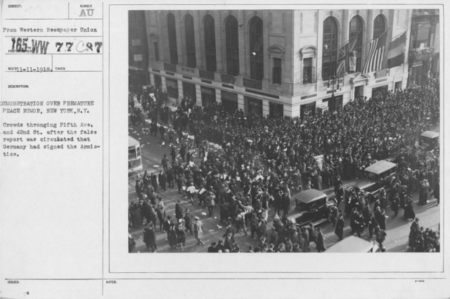 Ceremonies - New York City - Demonstration over premature peace rumor, New York, N.Y. Crowds thronging Fifth Ave. and 42nd St. after the false report was circulated that Germany had signed the Armistice