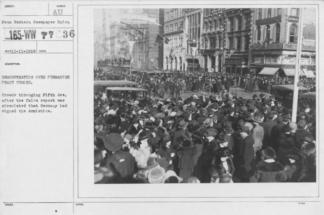 Ceremonies - New York City - Demonstration over premature peace rumors. Crowds throngning Fifth Ave. after the false report was circulated that Germany had signed the Armistice