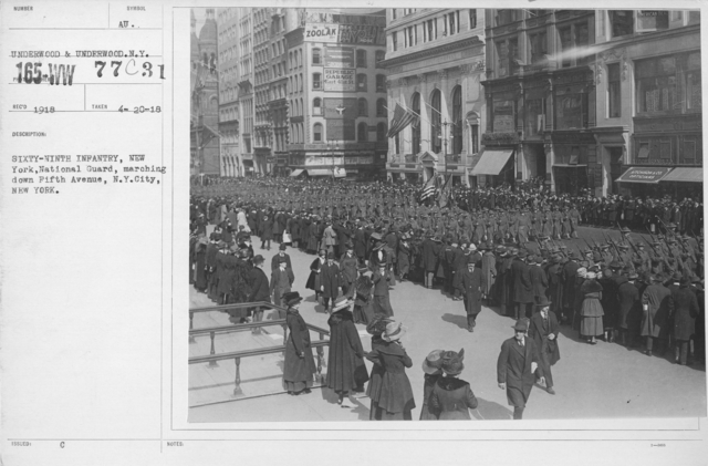 Ceremonies - New York City - Sixty-Ninth Infantry, New York, National Guard, marching down Fifth Avenue, N.Y. City, New York