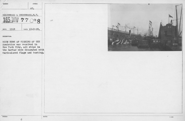 Ceremonies - New York City - When news of signing of the Armistice was received in New York City, all ships in the harbor were decorated with varicolored flags and bunting