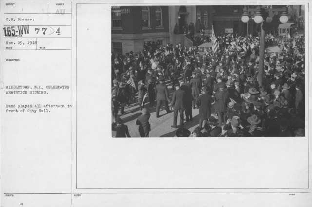 Ceremonies - New York State Activities - Middletown, N.Y. celebrates Armistice signing. Band played all afternoon in front of City Hall
