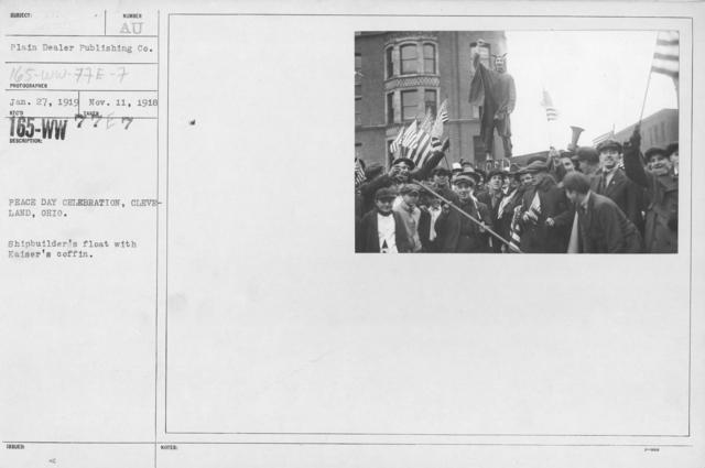Ceremonies - Ohio - Peace Day Celebration, Cleveland, Ohio. Shipbuilder's float with Kaiser's coffin