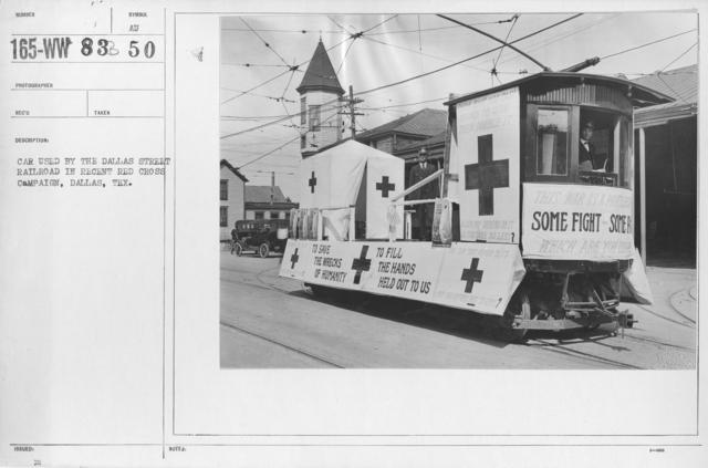 Ceremonies - Ohio thru Wisconsin - Car used by the Dallas Street Railroad in recent Red Cross Campaign, Dallas, Tex