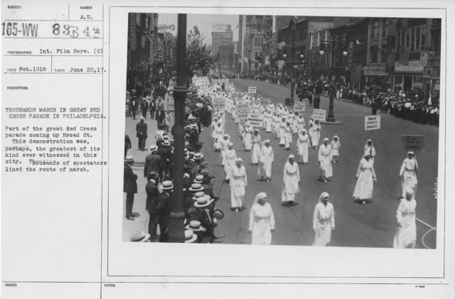 Ceremonies - Ohio thru Wisconsin - Thousands march in great Red Cross Parade in Philadelphia. Part of the great Red Cross parade coming up Broad St. This demonstration was, perhaps, the greatest of its kind ever witnessed in this city. Thousands of spectators line the route of march