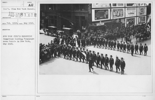 Ceremonies - Preparedness Day, May 1916 - New York City's Executive Committee leading Preparedness Parade in New York, may 1916
