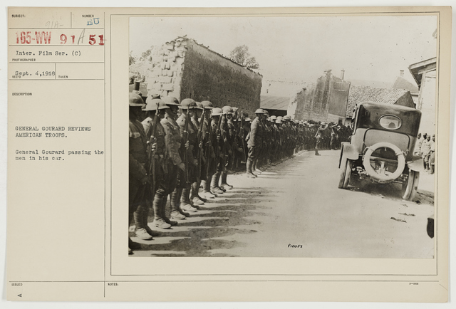 Ceremonies - Review in Theatre of Operations - American Troops - General Gourard reviews American troops.  General Gourard passing the men in his car