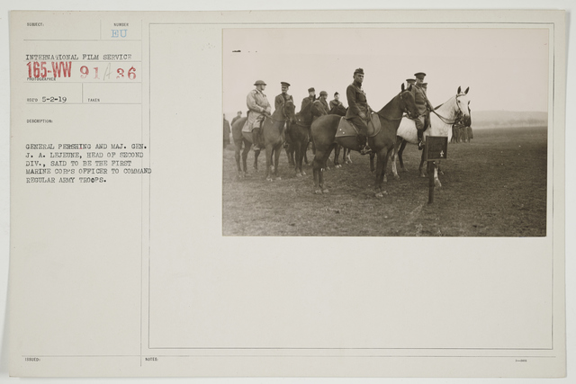Ceremonies - Review in Theatre of Operations - American Troops - General Pershing and Major General J. A. LeJeune, Head of Second Division, said to be the first Marine Corps Officer to command regular Army troops