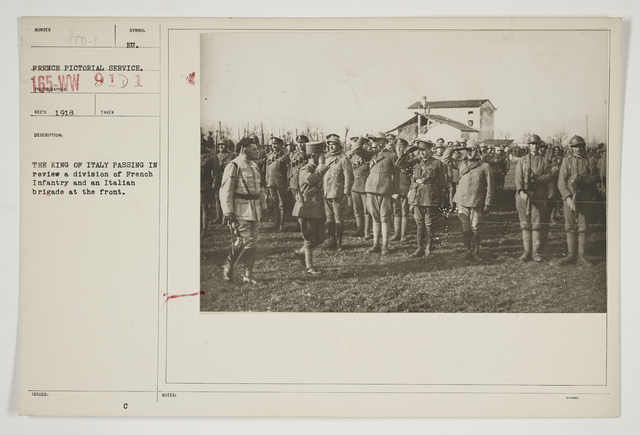 Ceremonies - Review in Theatre of Operations - Italian Army and Miscellaneous Reviews - The King of Italy passing in review a Division of French Infantry and an Italian Brigade at the front