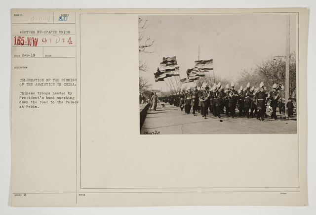 Ceremonies - Review in Theatre of Operations - Italian Army and Miscellaneous Reviews - Celebration of the signing of the Armistice in China.  Chinese troops headed by President's band marching down the road to the Palace at Pekin